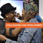 Child raising and Development