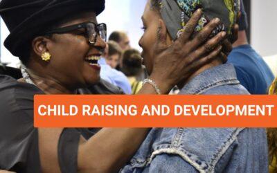 Child raising and Development