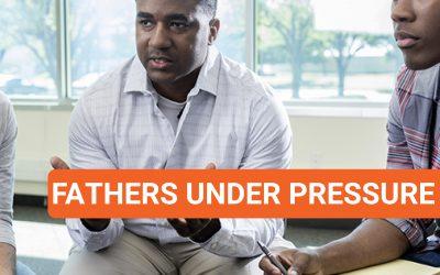 Fathers under pressure